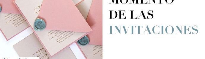 MOMENTO DE LAS INVITACIONES